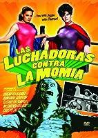 Las Luchadoras Contra La Momia [DVD] [Import]