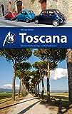 Toscana Reiseführer Michael Müller Verlag: Individuell reisen mit vielen praktischen Tipps (MM-Reiseführer)