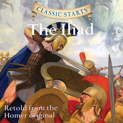 Classic Starts: The Iliad cover art