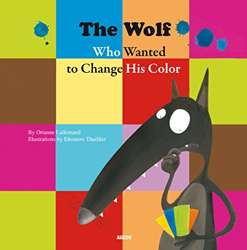 The wolf wanted to change his color