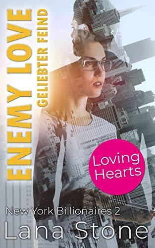 Enemy Love: Geliebter Feind (New York Billionaires 2)