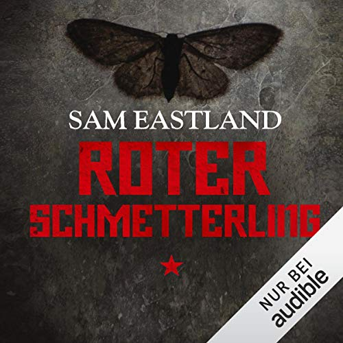 Roter Schmetterling     Inspektor Pekkala 4              By:                                                                                                                                 Sam Eastland                               Narrated by:                                                                                                                                 Olaf Pessler                      Length: 10 hrs and 27 mins     Not rated yet     Overall 0.0