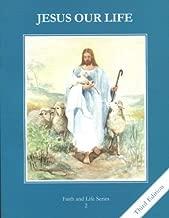 Jesus Our Life: Student Text Grade 2 (Faith & Life)