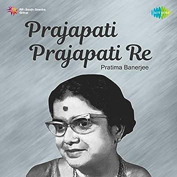 Prajapati Prajapati Re - Single