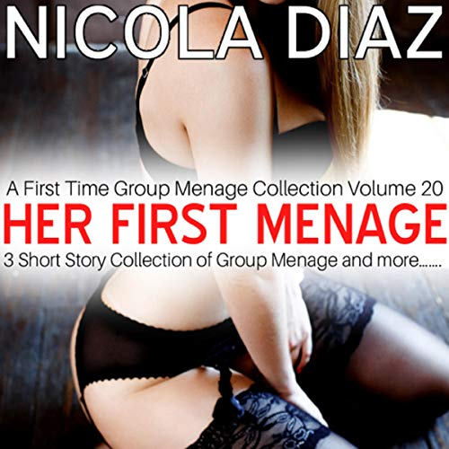 Her First Menage: A First Time Group Menage Collection Volume 20 audiobook cover art