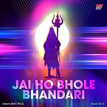 Jai Ho Bhole Bhandari