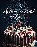 Schwarzwald Reloaded 3: Das #heimat Backbuch (Schwarzwald Reloaded: Klassiker der besten Küche Deutschlands neu interpretiert)