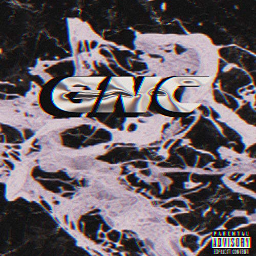 Gnc [Explicit]