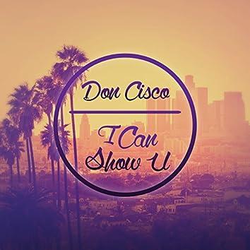 I Can Show U