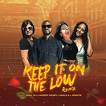 Keep It on the Low (Remix)