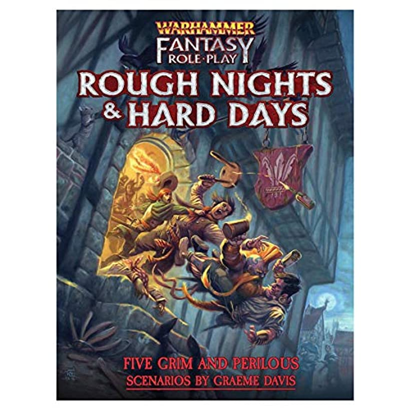 WHF: Rough Nights and Hard Days