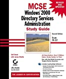 MCSE Windows 2000 Directory Services Administration with CD-ROM