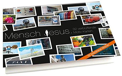 Mensch Jesus. - Textkarten: 32 verblüffende Motiv-Karten