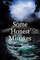 Some Honest Mistakes