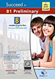 SUCCEED IN B1 PRELIMINARY (NEW 2020 FORMAT) SELF-STUDY EDITION: 8 Complete Practice Tests