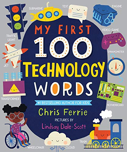 My First 100 Technology Words (My First STEAM Words)