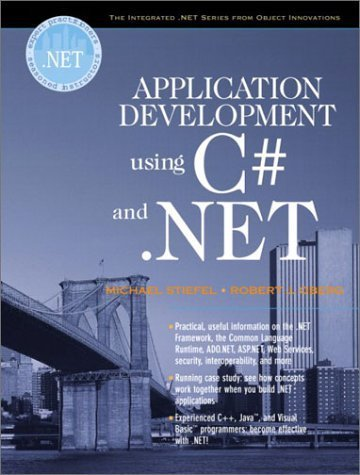 Application Development Using C# and .NET by Michael Stiefel (2001-12-31)