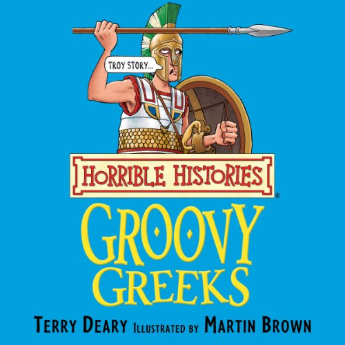 Page de couverture de Horrible Histories: Groovy Greeks