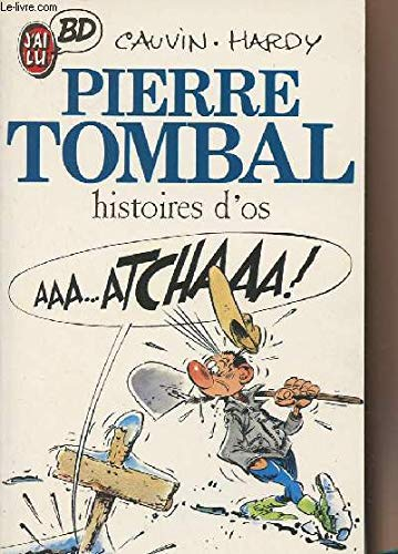 Pierre Tombal : Histoire d'os