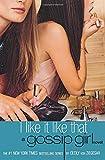 Gossip Girl #5: I Like It Like That (Gossip Girl, 5)