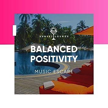 Balanced Positivity Music Escape