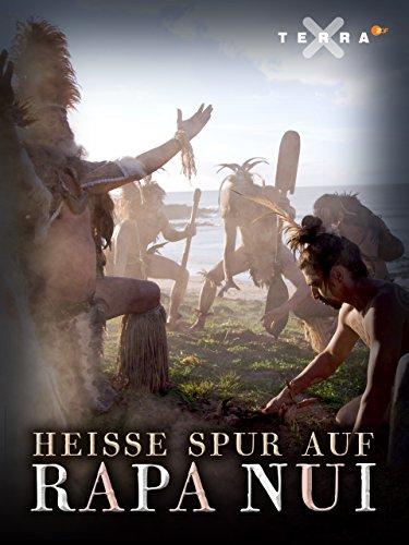Schliemanns Erben - Heiße Spur auf Rapa Nui