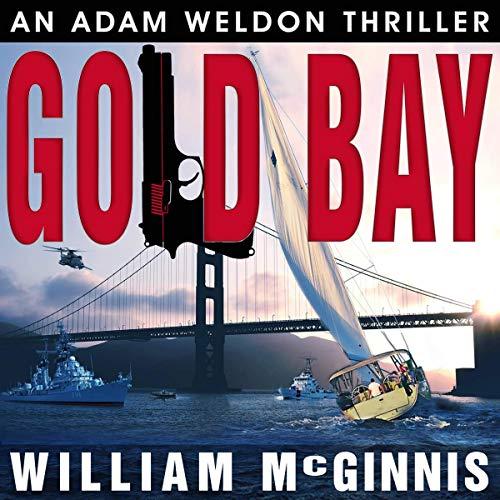 Gold Bay: An Adam Weldon Thriller audiobook cover art
