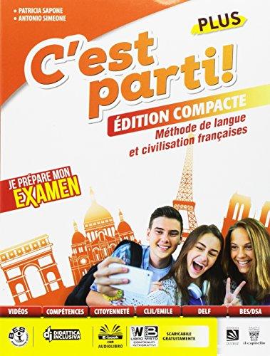 C'est parti! Plus. Méthode de langue et civilisation françaises. Per la Scuola media. Con e-book. Con espansione online [Lingua francese]
