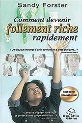 livre Comment devenir follement riche rapidement