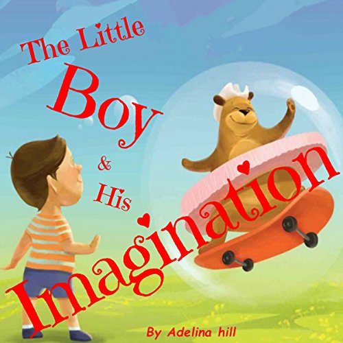 The Little Boy & His Imagination Titelbild