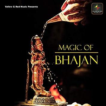 Magic Of Bhajan