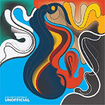 Unofficial (feat. Kentrelle)