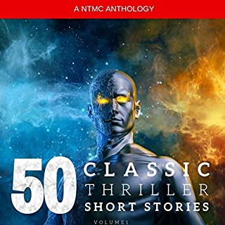 50 Classic Thriller Short Stories. Works by Edgar Allan Poe, Arthur Conan Doyle, Edgar Wallace, Edith Nesbit... And Many More! audiobook cover art