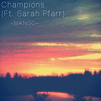 Champions (feat. Sarah Pfarr)