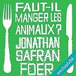 Page de couverture de Faut-il manger les animaux ?