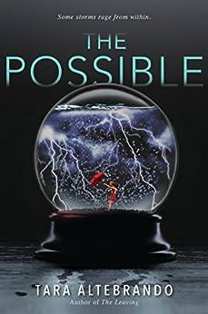 The Possible by [Tara Altebrando]