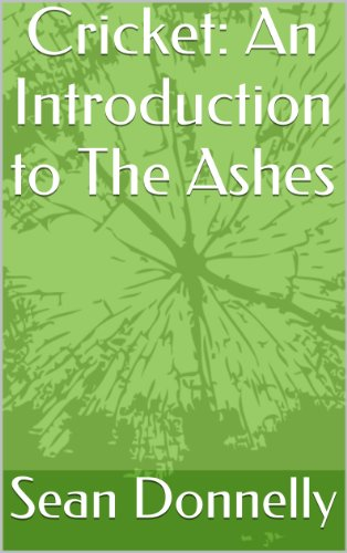 Cricket: An Introduction to The Ashes (English Edition)