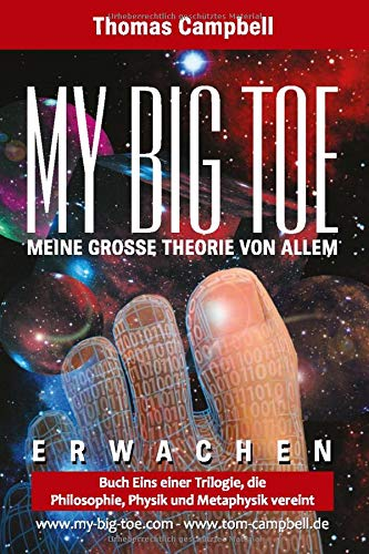 MY BIG TOE - MEINE GROSSE THEORIE VON ALLEM - Buch 1 - Erwachen: 2. Auflage