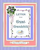 Letter to My Great-Grandchild (Family Memory Keepers)