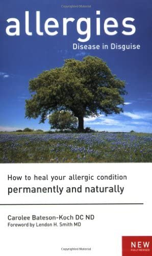 Allergies Disease in Disguise How to Heal Your Allergic Condition Permanently and Naturally product image
