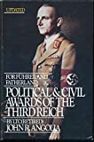 For Fuhrer and Fatherland: Political and Civil Awards of the Third Reich. Vol. 2