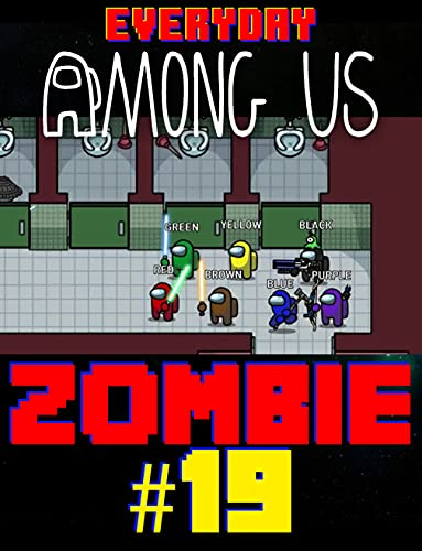 Impostor Everyday Comics: Among Us But Zombie 19 (English Edition)