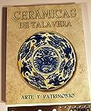 Ceramicas de talavera (arte y patrimonio) (cat.exposicion)
