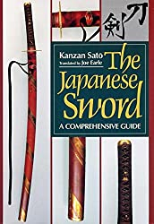 The Japanese Sword (Japanese Arts Library) : Kanzan Sato, Joe Earle