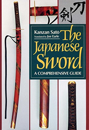 The Japanese Sword: A Comprehensive Guide (Japanese Arts Library)