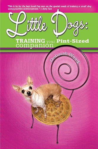 Little Dogs: Training Your Pint-Sized Companion