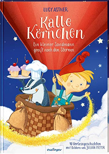 Ein kleiner Sandmann greift nach den Sternen (Kalle Körnchen)