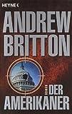 Andrew Britton: Der Amerikaner