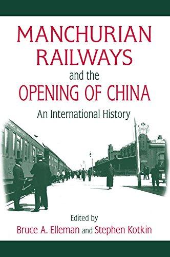 Manchurian Railways and the Opening of China: An International History (Northeast Asia Seminar) (English Edition)