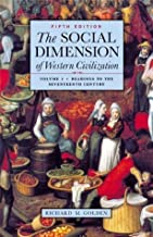 Best the social dimension of western civilization volume 1 Reviews